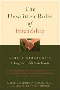 The Unwritten Rules of Friendship - Child Psychologist